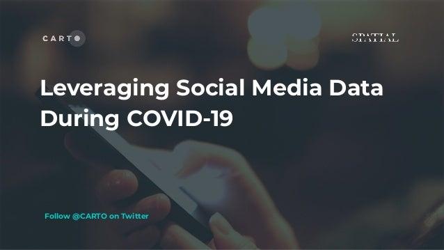 Follow @CARTO on Twitter Leveraging Social Media Data During COVID-19