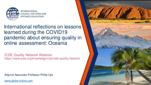 International reflections on lessons learned during the COVID19 pandemic about ensuring quality in online assessment: Ocea...