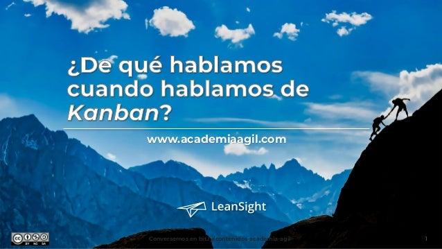 www.academiaagil.com Conversemos en bit.ly/contenidos-academia-agil 1