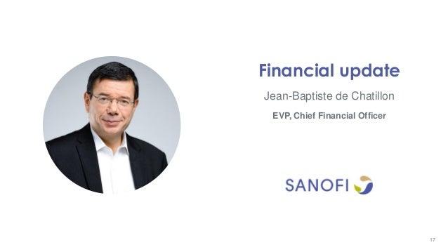 Jean-Baptiste de Chatillon Financial update EVP, Chief Financial Officer 17