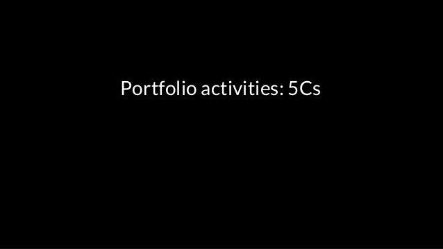 Portfolio activities: 5Cs Create Collect