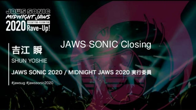 Click to edit Master title style FPPT.comJAWS SONIC Closing