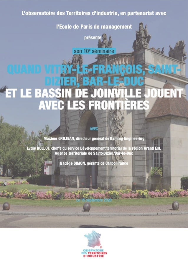 L'observatoire des Territoires d'industrie, en partenariat avec l'Ecole de Paris de management présente: QUAND VITRY-LE-F...