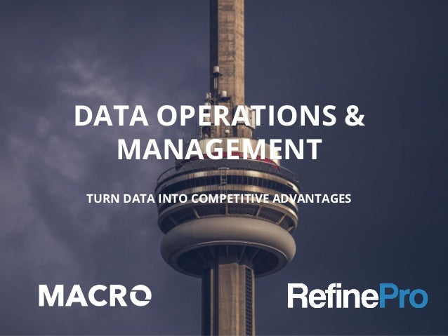 DATA OPERATIONS & MANAGEMENT TURN DATA INTO COMPETITIVE ADVANTAGES