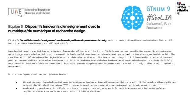 Equipe 3 : Dispositifs innovants d'enseignement avec le numérique/du numérique et recherche design La première phase du tr...