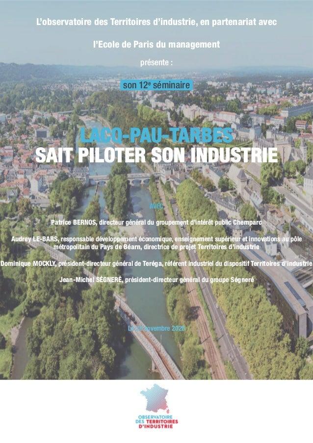 L'observatoire des Territoires d'industrie, en partenariat avec l'Ecole de Paris du management présente: LACQ-PAU-TARBES ...