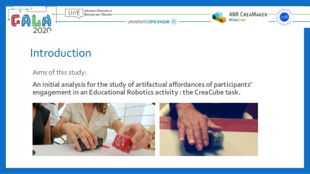 Introduction Aims of this study: An initial analysis for the study of artifactual affordances of participants' engagement i...
