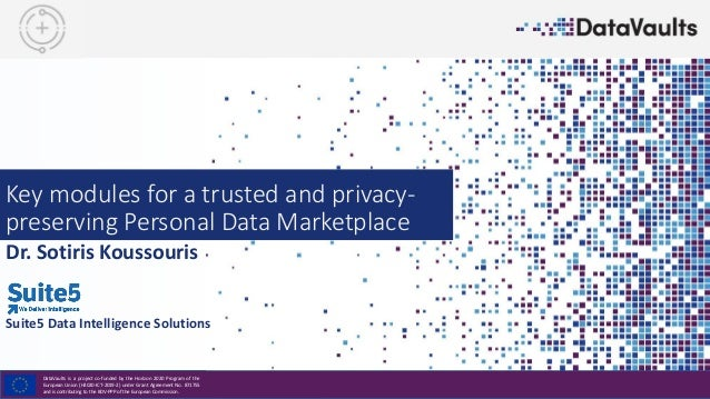 DataVaults is a project co-funded by the Horizon 2020 Program of the European Union (H2020-ICT-2019-2) under Grant Agreeme...