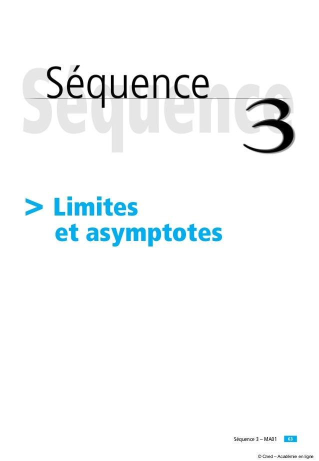 63Séquence 3 – MA01 > Limites et asymptotes © Cned – Académie en ligne