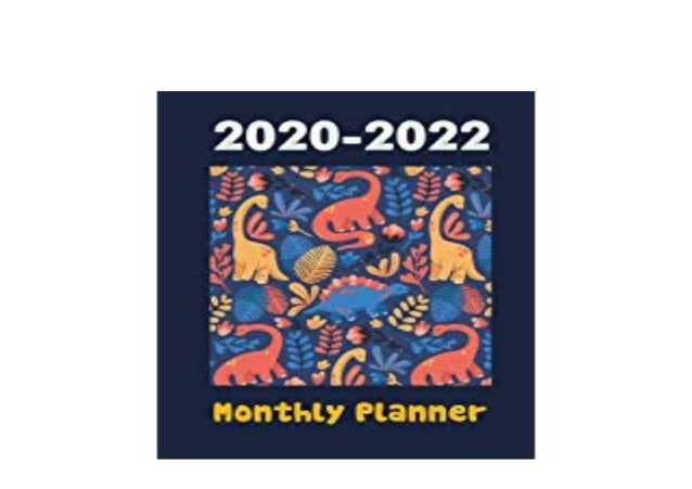 Calendar Books 2022.Free Library 2020 2022 Monthly Planner Cute Dinosaurs Monthly Sch