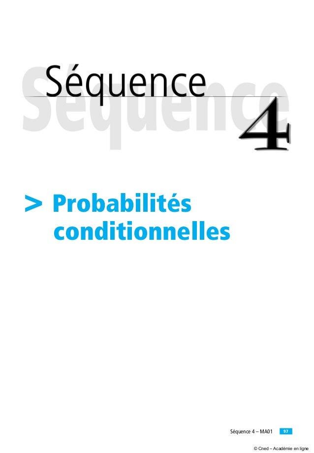 97Séquence 4 – MA01 > Probabilités conditionnelles © Cned – Académie en ligne
