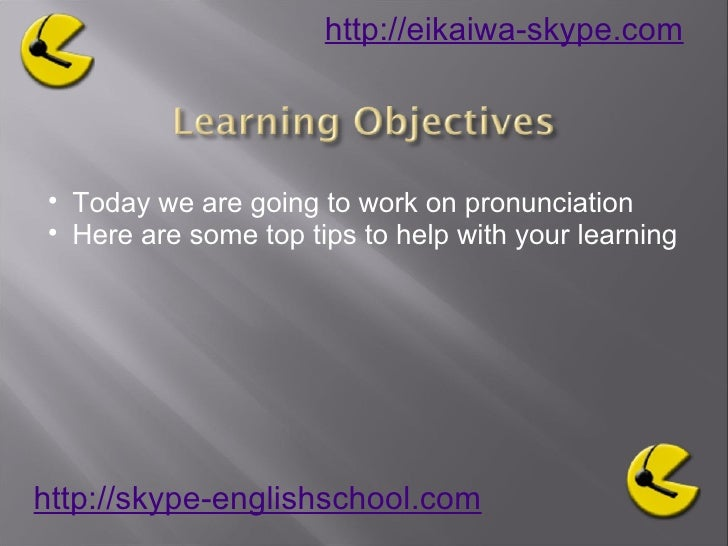 Learning English Pronuciation Tips to help Slide 2