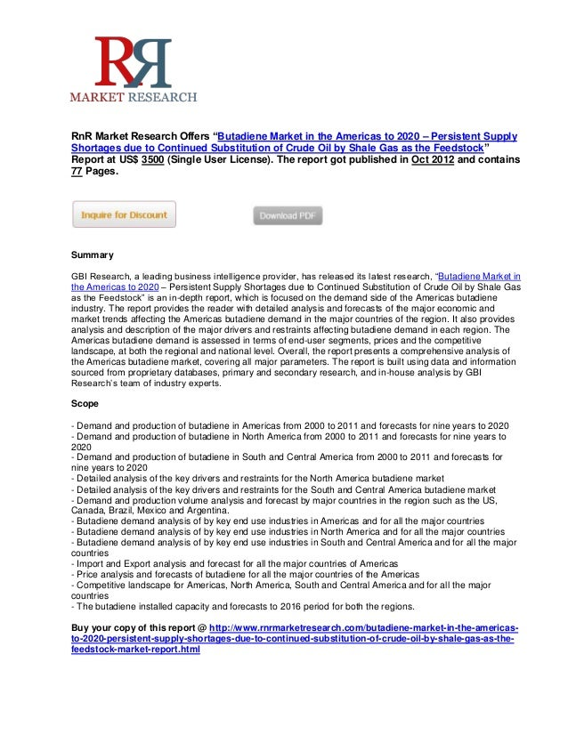 """RnR Market Research Offers """"Butadiene Market in the Americas to 2020 – Persistent SupplyShortages due to Continued Substit..."""