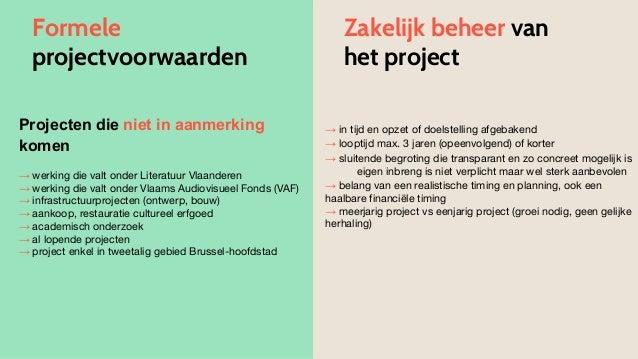 Projecten die niet in aanmerking komen → werking die valt onder Literatuur Vlaanderen → werking die valt onder Vlaams Audi...