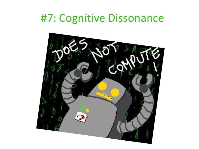 #7: Cognitive Dissonance
