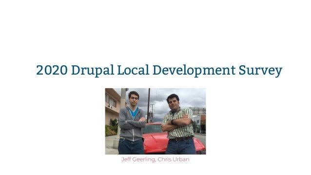 2020 Drupal Local Development Survey