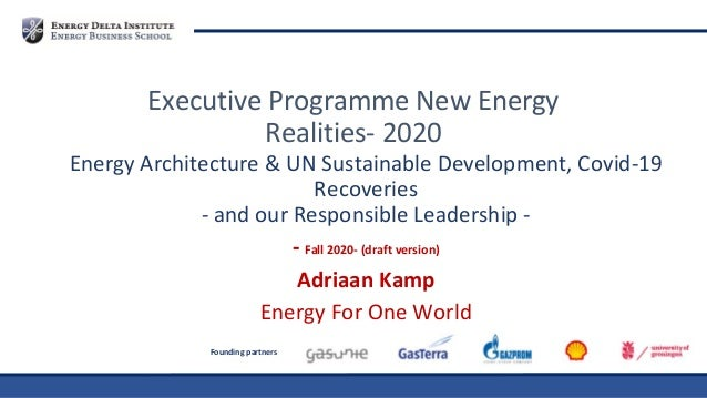 Founding partners Energy Architecture & UN Sustainable Development, Covid-19 Recoveries - and our Responsible Leadership -...