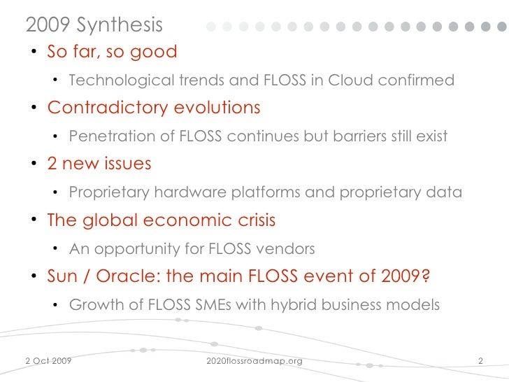 2020 Floss Roadmap at Open World Forum 2009 Slide 2