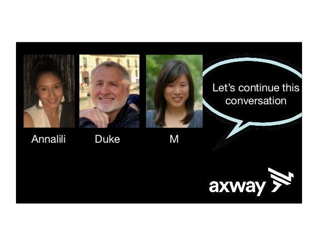 axway.com Leverage change with Axway. Or disrupt it. Goes live 458M internet users (7.6% world) 2001 2002 2006 2007 2008 2...