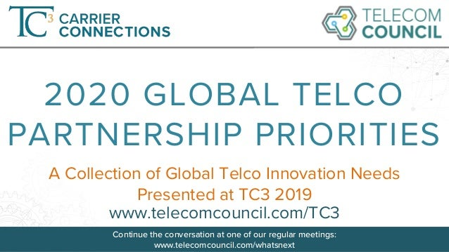 Continue the conversation at one of our regular meetings: www.telecomcouncil.com/whatsnext ©Telecom Council A Collection o...