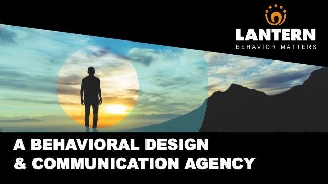 A BEHAVIORAL DESIGN & COMMUNICATION AGENCY