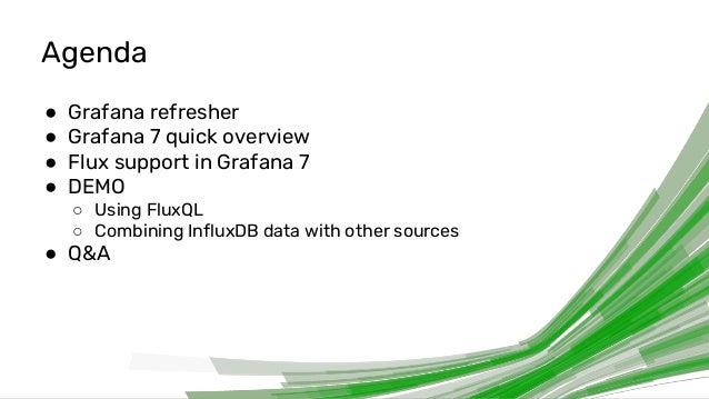Ronald McCollam [Grafana] | Flux Queries in Grafana 7 | InfluxDays Virtual Experience NA 2020 Slide 2