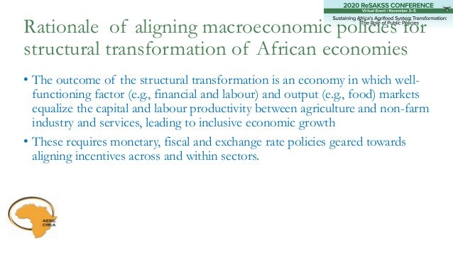 • The outcome of the structural transformation is an economy in which well- functioning factor (e.g., financial and labour...