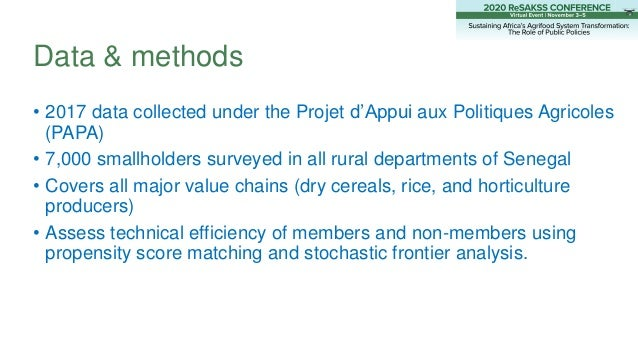 Data & methods • 2017 data collected under the Projet d'Appui aux Politiques Agricoles (PAPA) • 7,000 smallholders surveye...