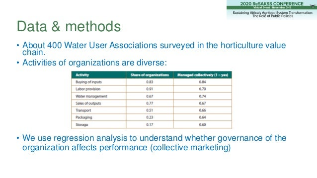 • About 400 Water User Associations surveyed in the horticulture value chain. • Activities of organizations are diverse: •...