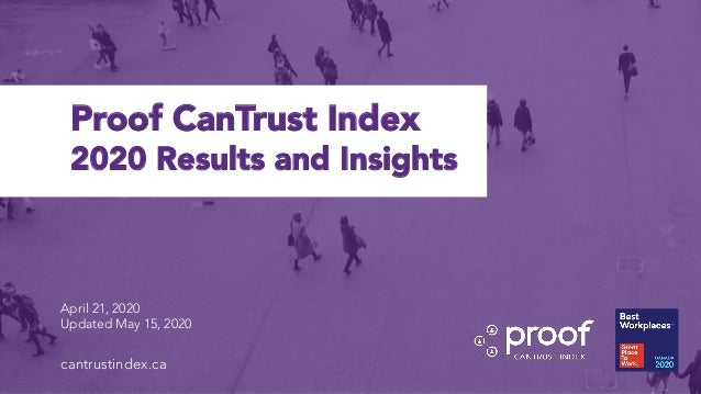 Client Name | Proof April 21, 2020 Updated May 15, 2020 Proof CanTrust Index 2020 Results and Insights cantrustindex.ca