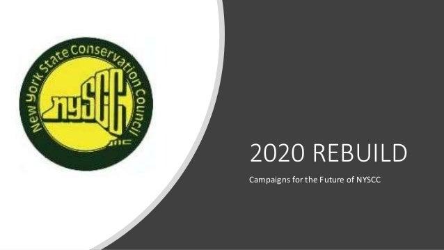 2020 REBUILD Campaigns for the Future of NYSCC