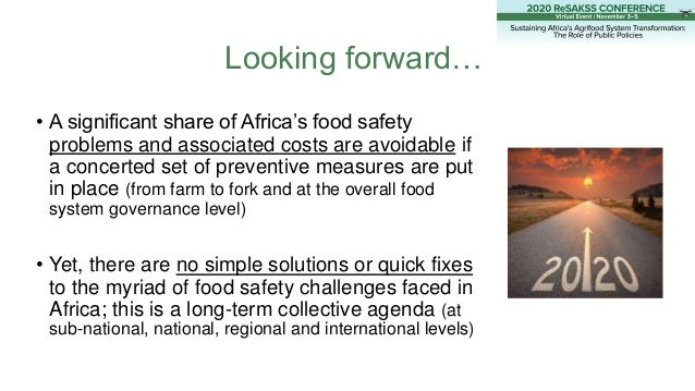 • A significant share of Africa's food safety problems and associated costs are avoidable if a concerted set of preventive...