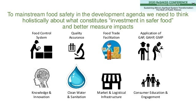 """To mainstream food safety in the development agenda we need to think holistically about what constitutes """"investment in sa..."""