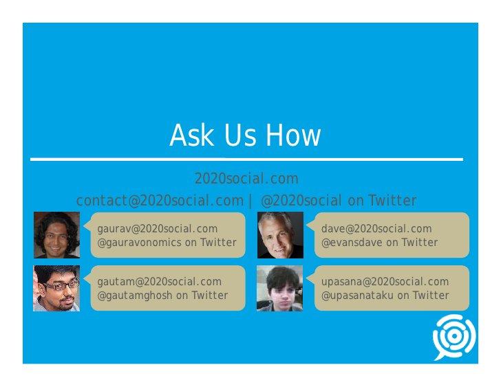 Ask Us How                2020social.com contact@2020social.com | @2020social on Twitter   gaurav@2020social.com          ...