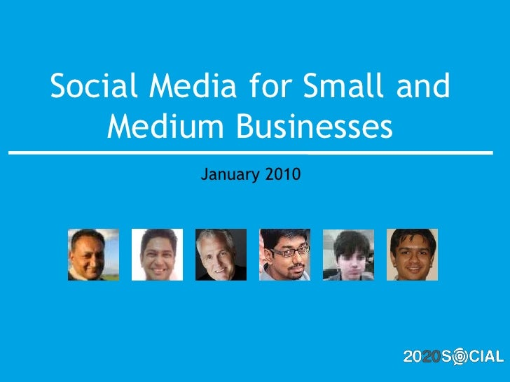 Social Media for Small and Medium Businesses<br />January 2010<br />