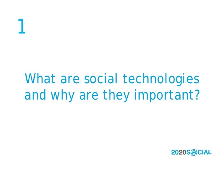1  What are social technologies and why are they important?