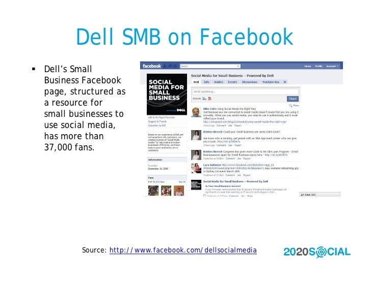 Dell SMB on Facebook  Dell's Small   Business Facebook   page, structured as   a resource for   small businesses to   use...