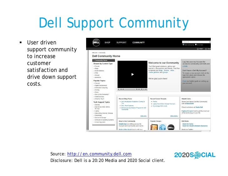 Dell Support Community  User driven   support community   to increase   customer   satisfaction and   drive down support ...