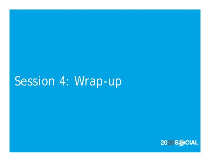 Session 4: Wrap-up