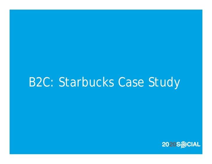 B2C: Starbucks Case Study