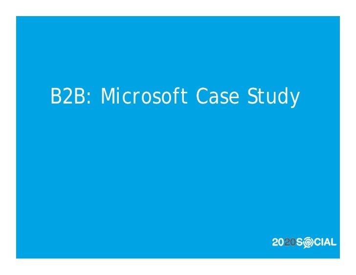 B2B: Microsoft Case Study