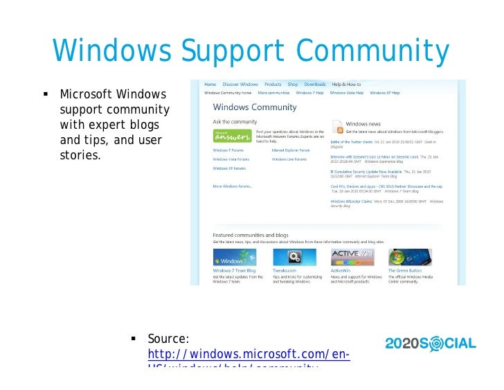 Windows Support Community  Microsoft Windows   support community   with expert blogs   and tips, and user   stories.     ...