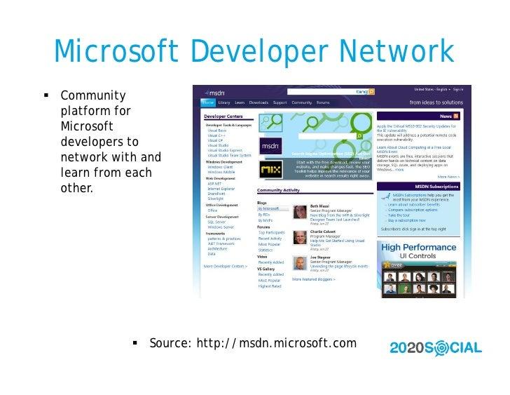 Microsoft Developer Network  Community   platform for   Microsoft   developers to   network with and   learn from each   ...
