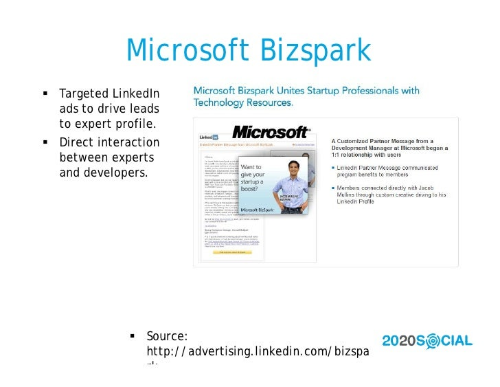 Microsoft Bizspark  Targeted LinkedIn   ads to drive leads   to expert profile.  Direct interaction   between experts   ...