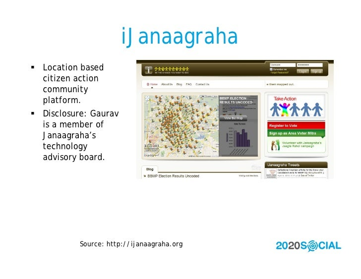 iJanaagraha  Location based   citizen action   community   platform.  Disclosure: Gaurav   is a member of   Janaagraha's...
