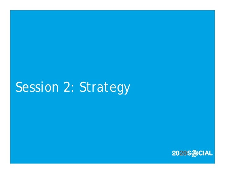 Session 2: Strategy