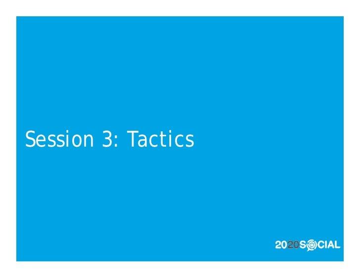 Session 3: Tactics