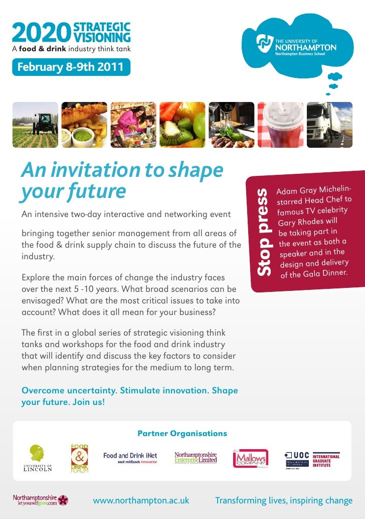 A food & drink industry think tank February 8-9th 2011  An invitation to shape  your future                               ...