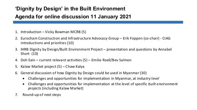 'Dignity by Design' in the Built Environment Agenda for online discussion 11 January 2021 1. Introduction – Vicky Bowman M...