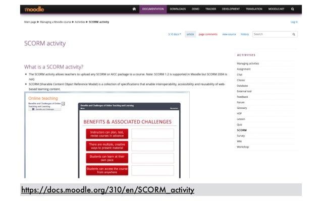 https://docs.moodle.org/310/en/SCORM_activity